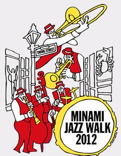 MINAMI JAZZ WALK 2012
