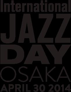 インターナショナル・ジャズ・デイ・グローバル・コンサート 2014