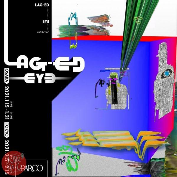 """LAG-ED"" EYƎ exhibition"